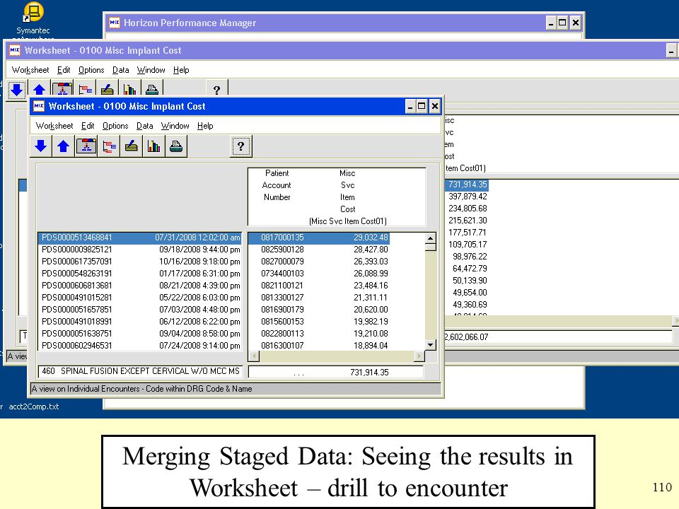 Merging Staged Data: Seeing the results in Worksheet – drill to encounter