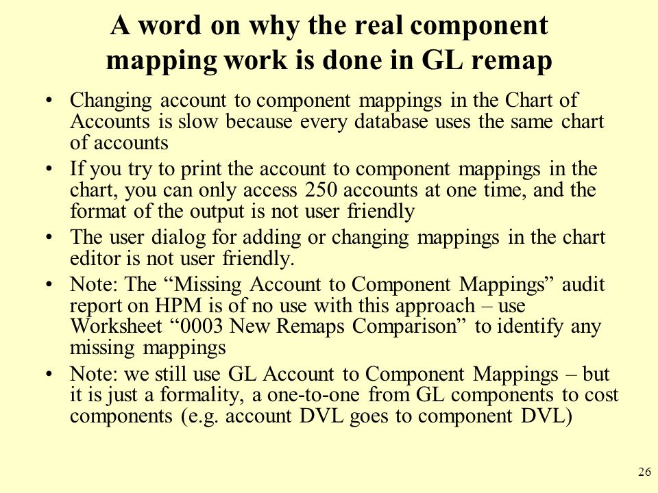 A word on why the real component mapping work is done in GL remap