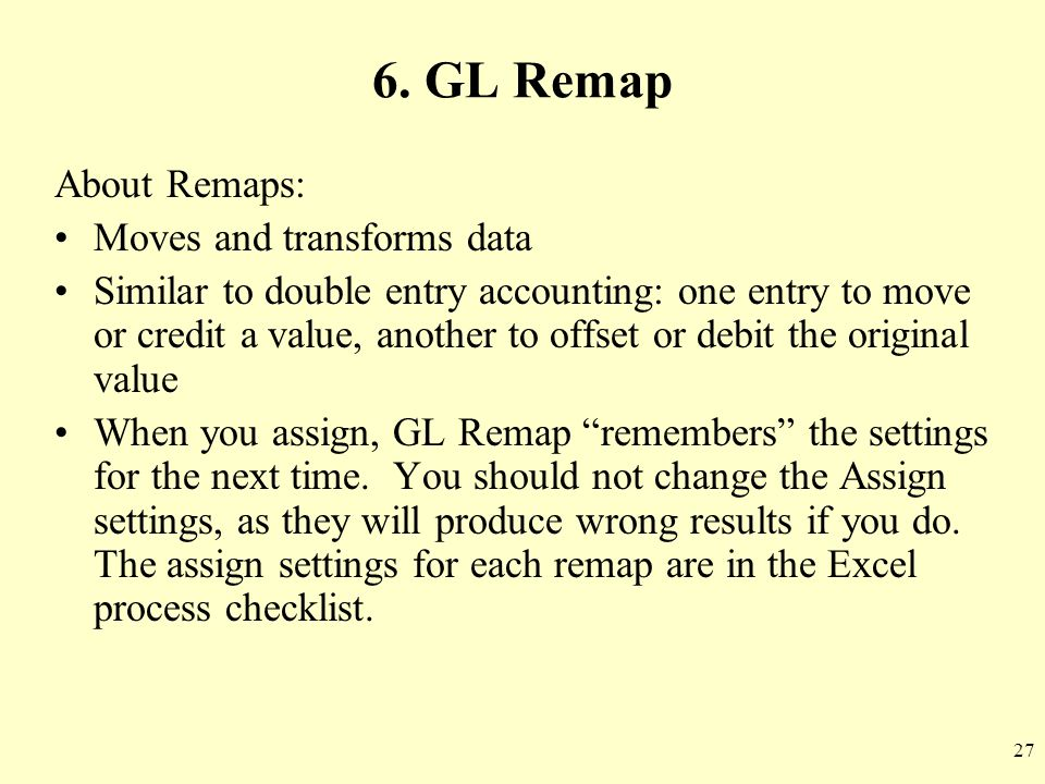 6. GL Remap About Remaps: Moves and transforms data