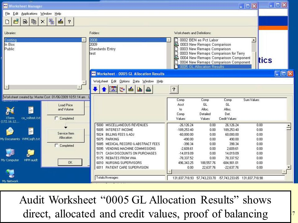 Audit Worksheet 0005 GL Allocation Results shows direct, allocated and credit values, proof of balancing