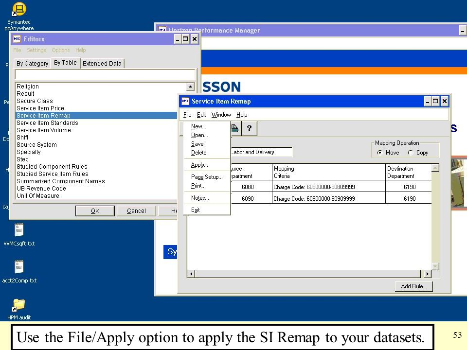 Use the File/Apply option to apply the SI Remap to your datasets.