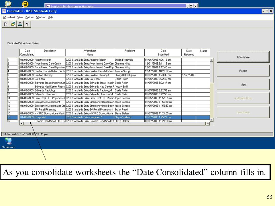 As you consolidate worksheets the Date Consolidated column fills in.