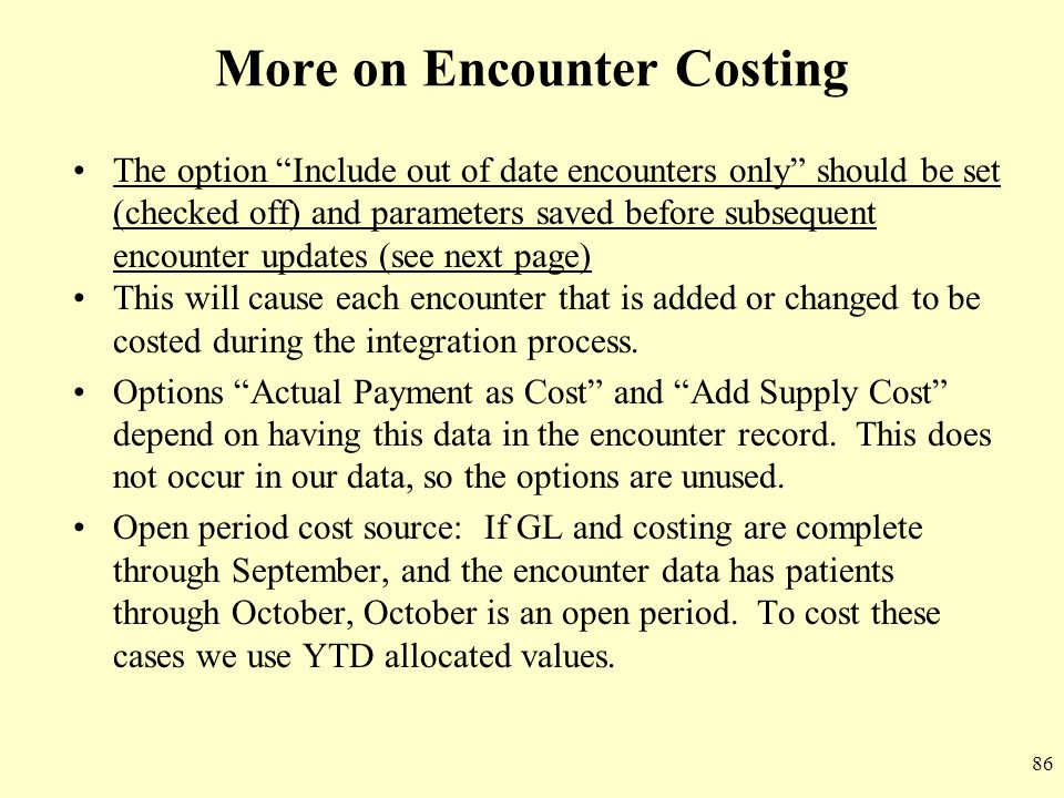 More on Encounter Costing