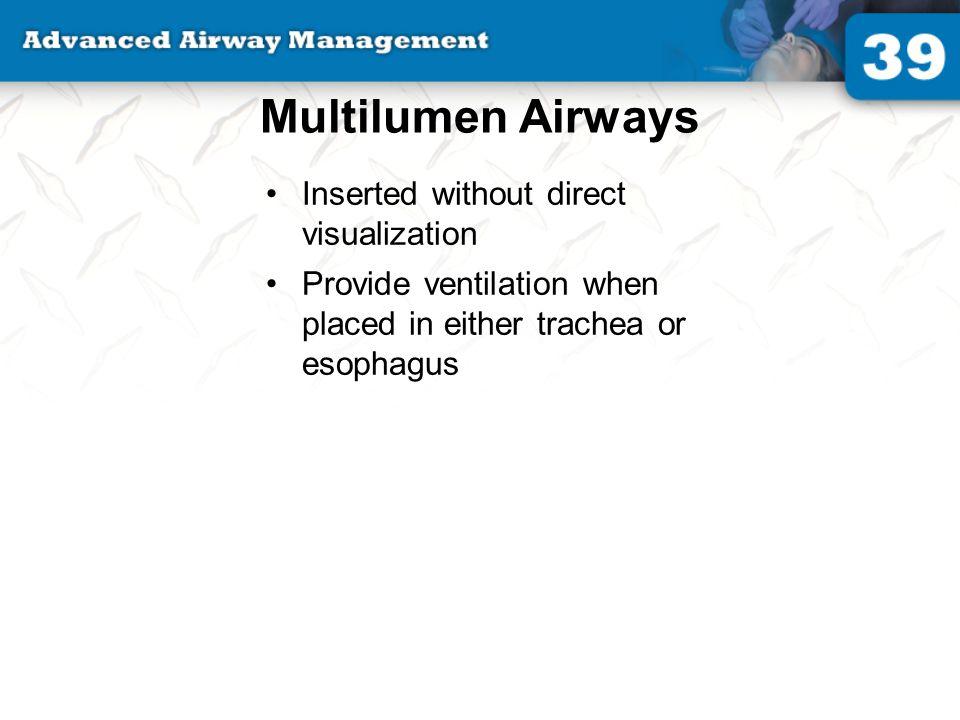 Multilumen Airways Inserted without direct visualization