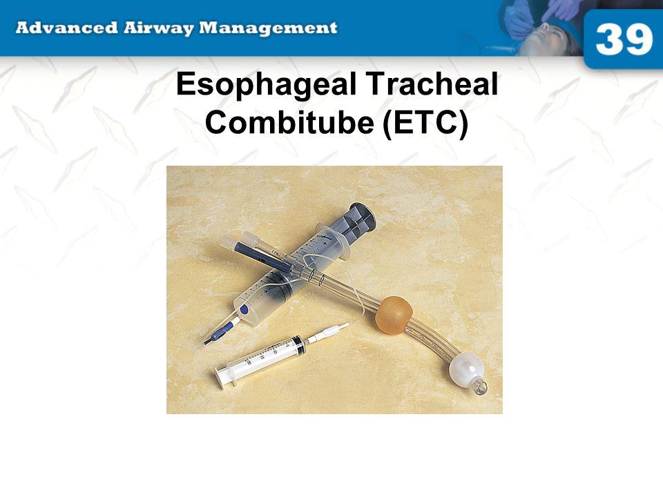 Esophageal Tracheal Combitube (ETC)
