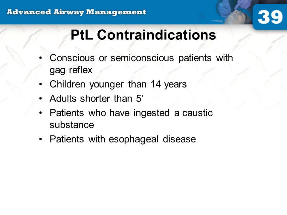 PtL Contraindications