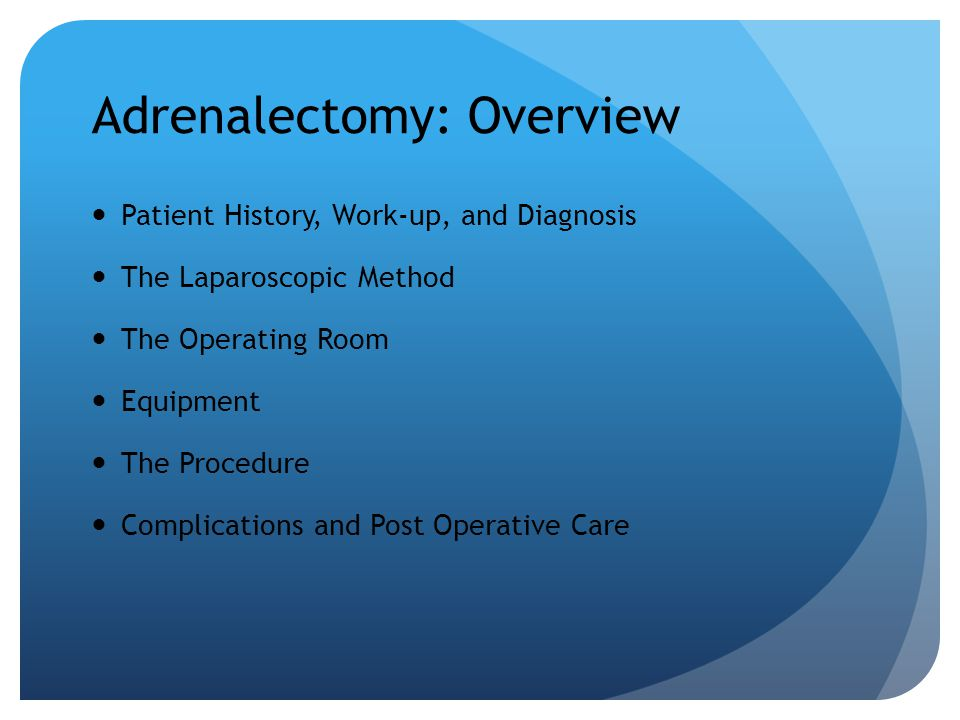 Adrenalectomy: Overview