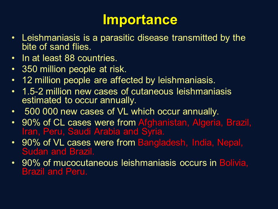 Importance Leishmaniasis is a parasitic disease transmitted by the bite of sand flies. In at least 88 countries.