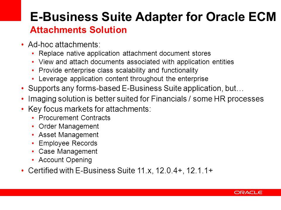 E-Business Suite Adapter for Oracle ECM Attachments Solution