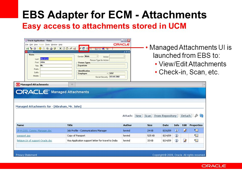 EBS Adapter for ECM - Attachments Easy access to attachments stored in UCM
