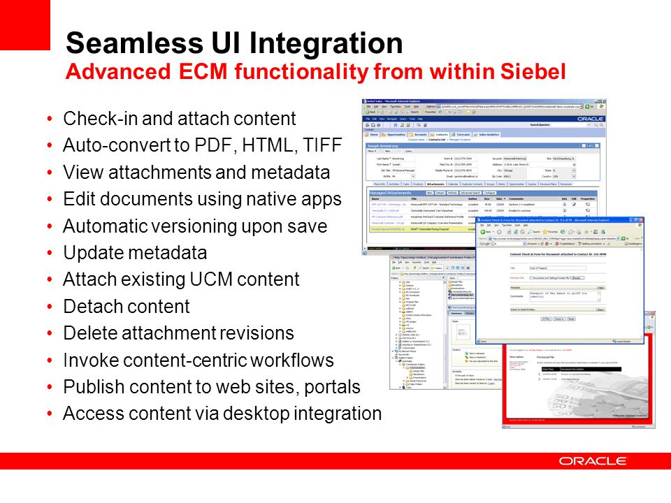 Seamless UI Integration Advanced ECM functionality from within Siebel