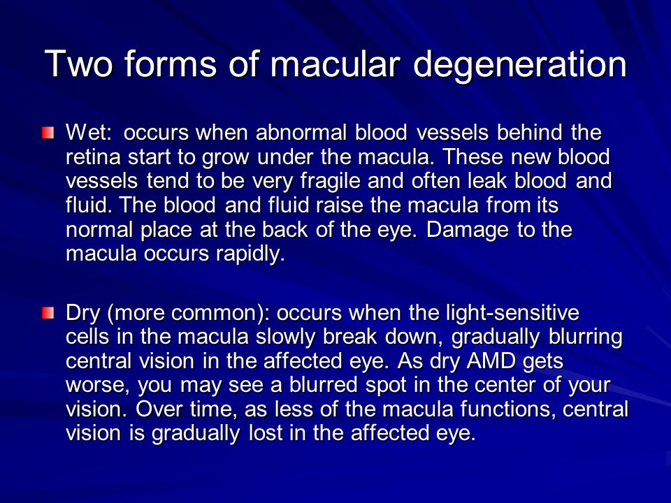 Two forms of macular degeneration
