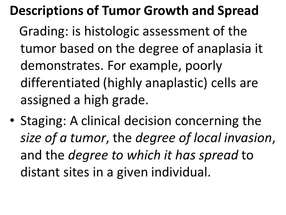 Descriptions of Tumor Growth and Spread