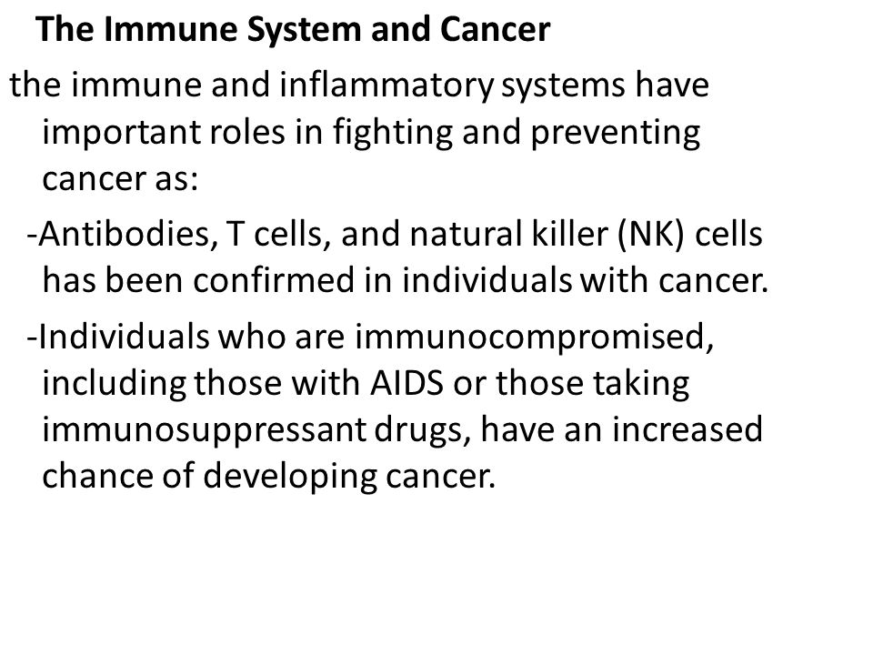 The Immune System and Cancer