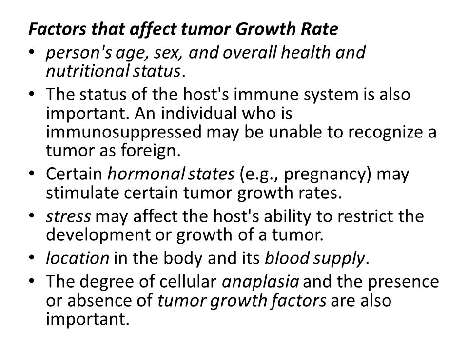 Factors that affect tumor Growth Rate