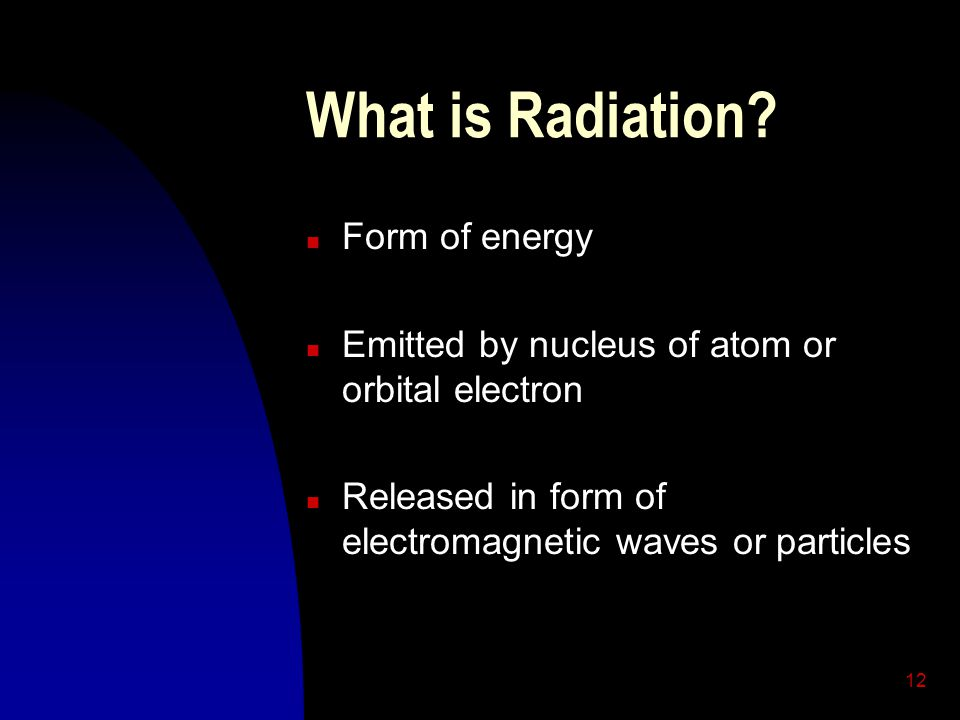 What is Radiation Form of energy