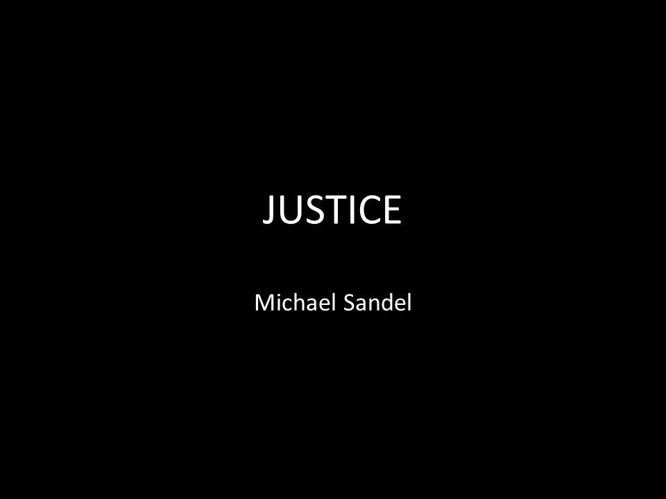 JUSTICE Michael Sandel