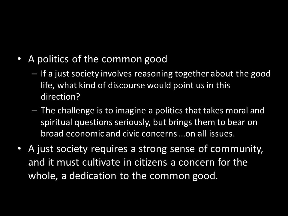 A politics of the common good