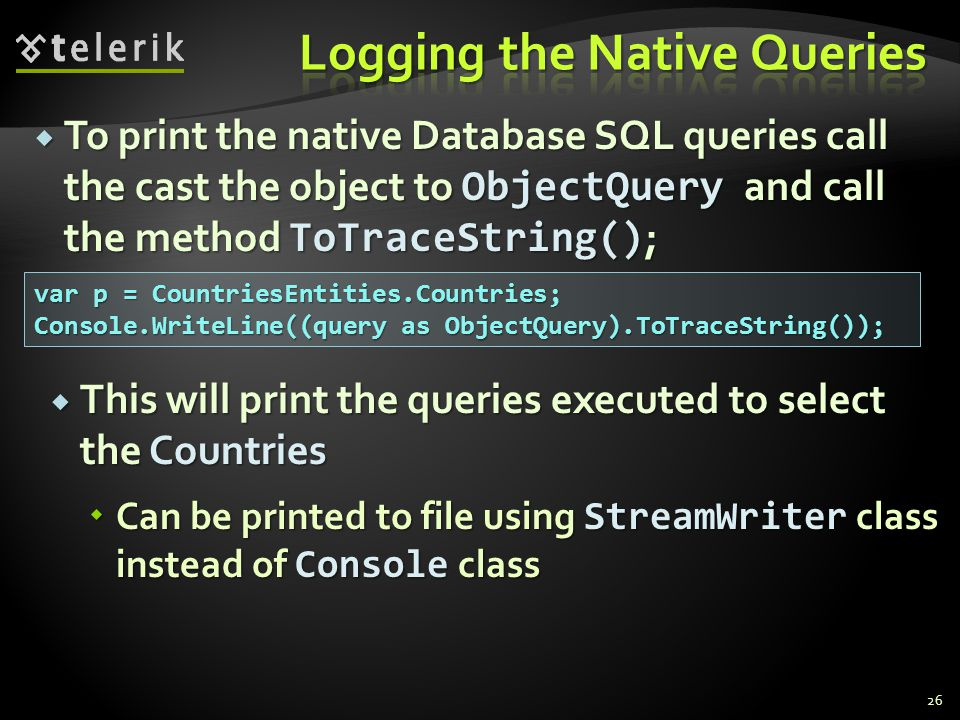Logging the Native Queries