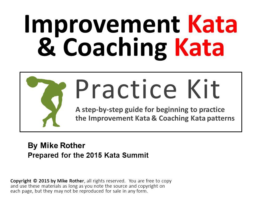 Practice Kit Improvement Kata & Coaching Kata