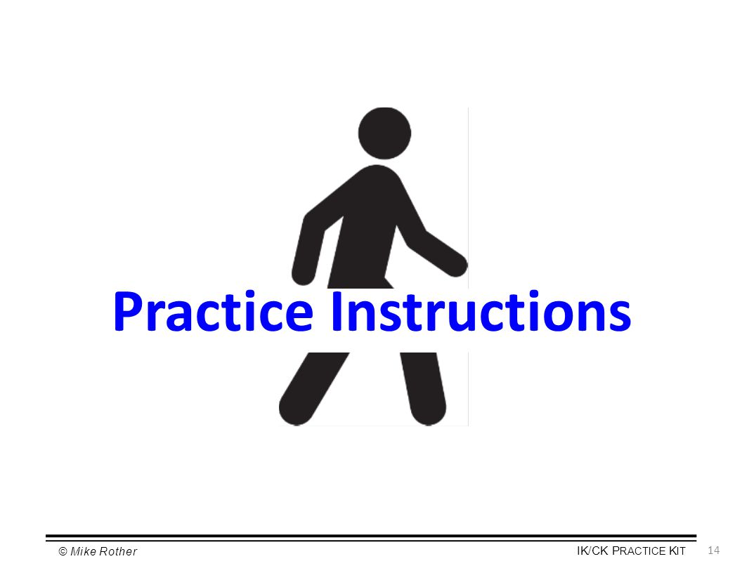 Practice Instructions