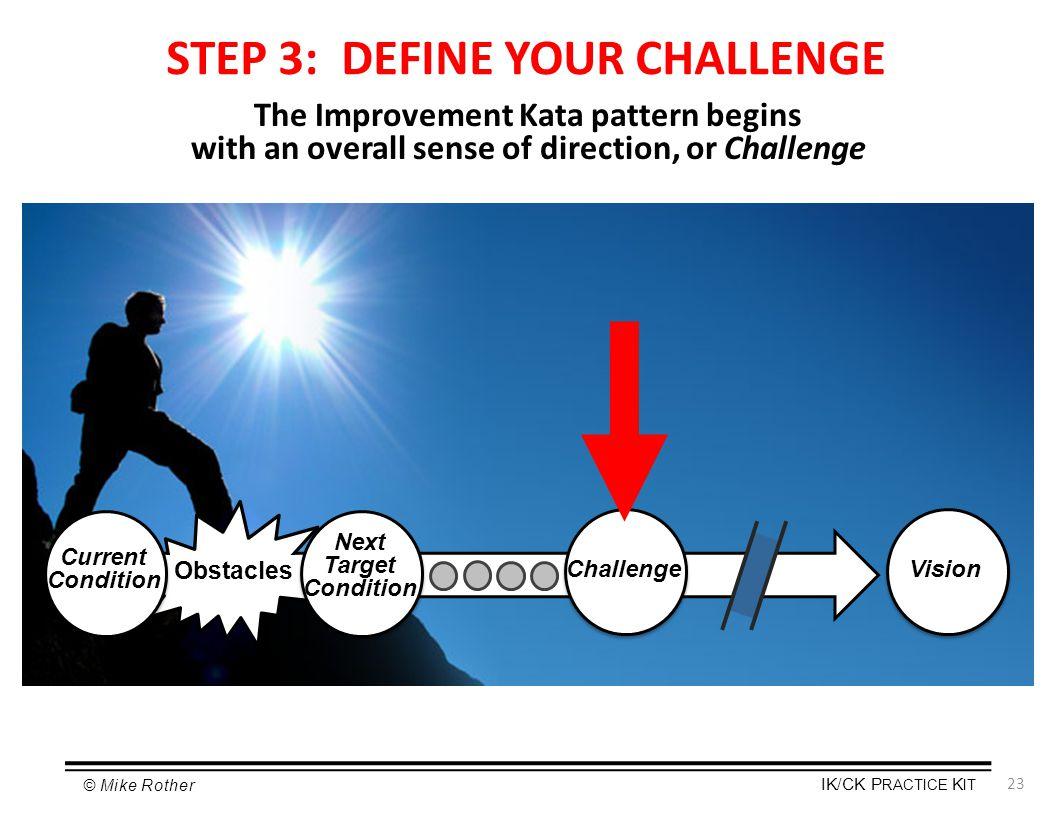 STEP 3: DEFINE YOUR CHALLENGE