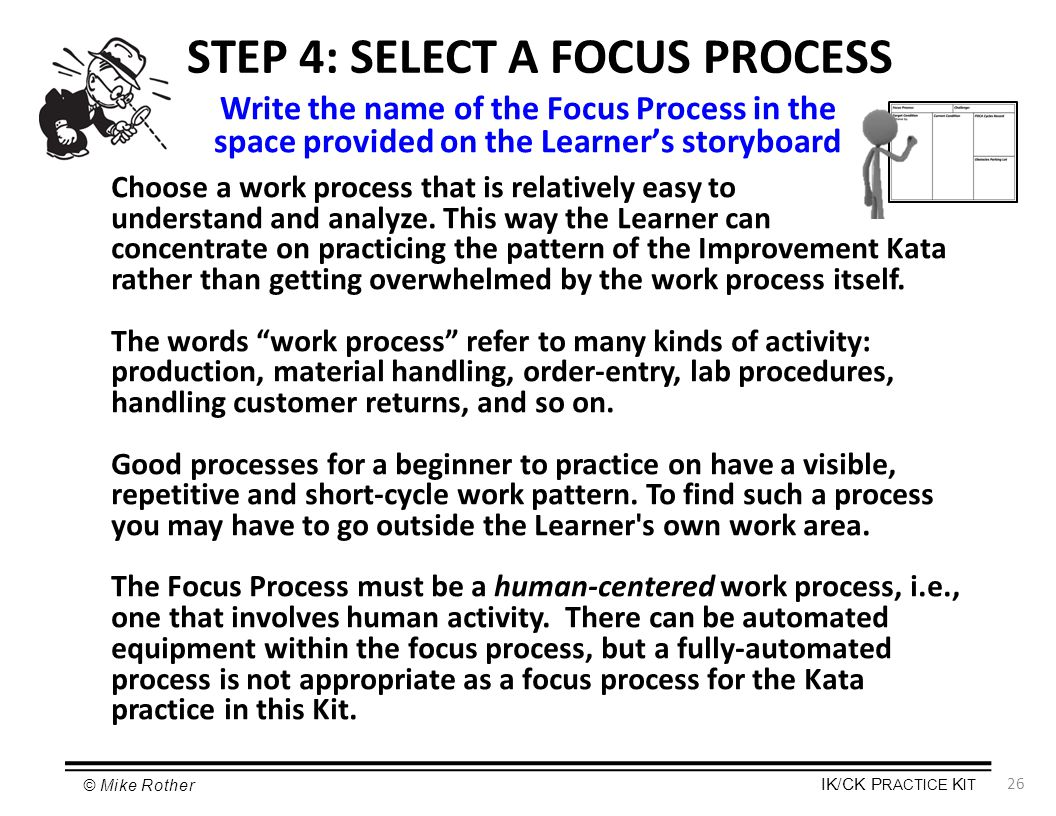 STEP 4: SELECT A FOCUS PROCESS