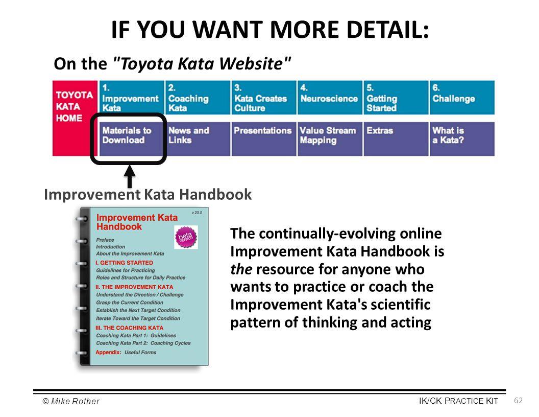IF YOU WANT MORE DETAIL: Improvement Kata Handbook