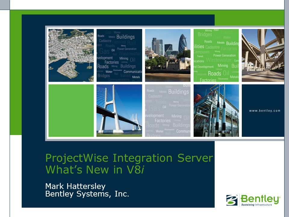 ProjectWise Integration Server What's New in V8i