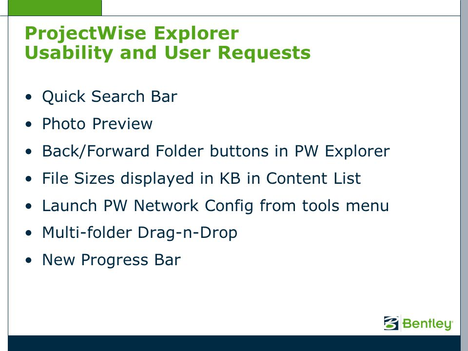 ProjectWise Explorer Usability and User Requests