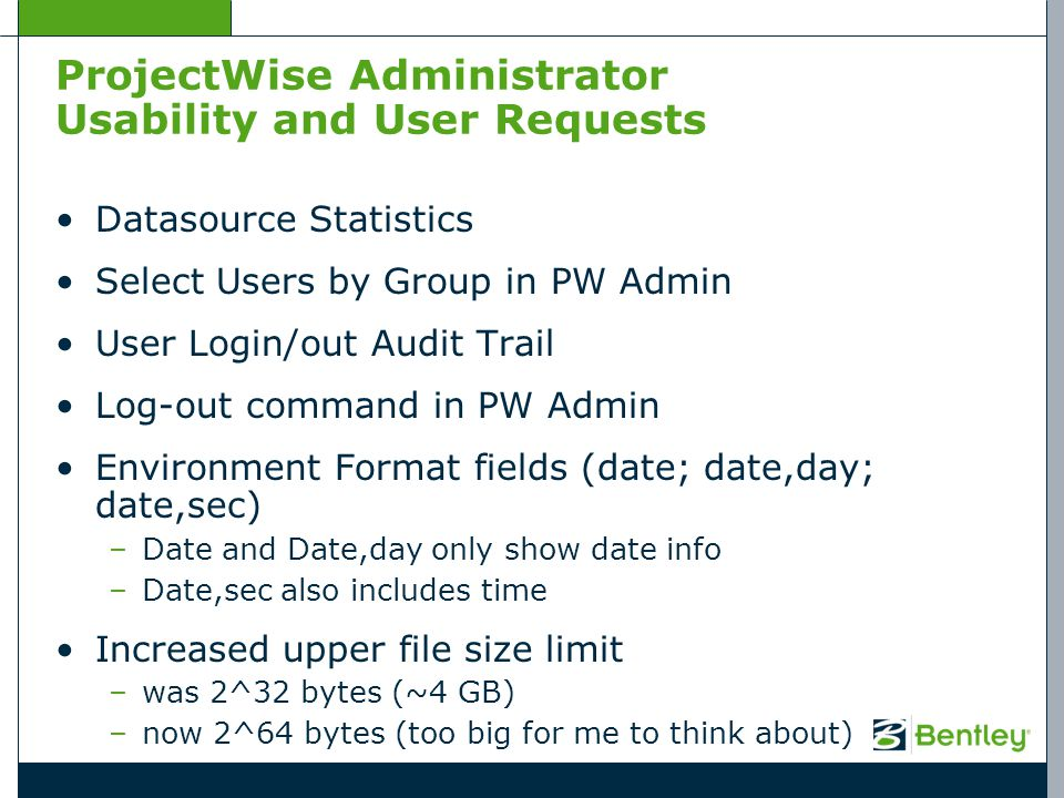 ProjectWise Administrator Usability and User Requests