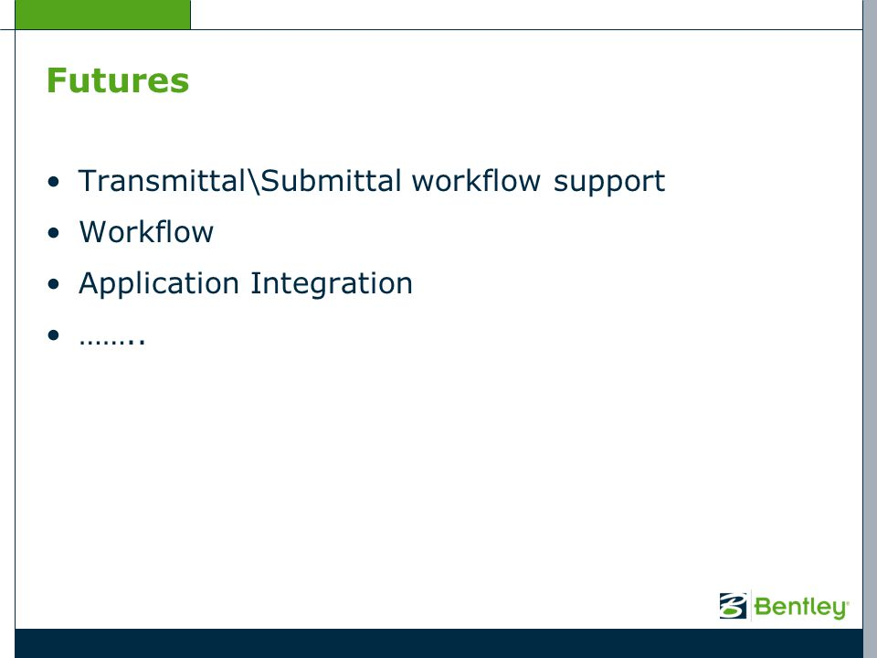 Futures Transmittal\Submittal workflow support Workflow