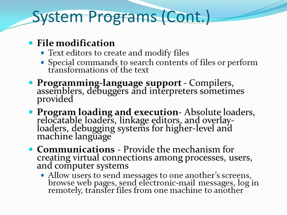 System Programs (Cont.)