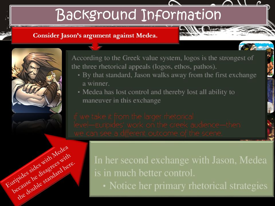 Consider Jason's argument against Medea.