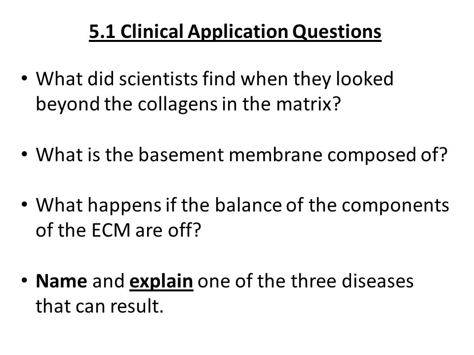 5.1 Clinical Application Questions