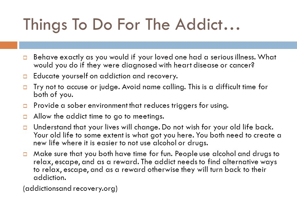 Things To Do For The Addict…