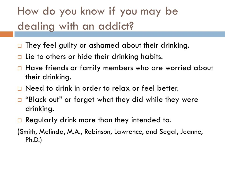 How do you know if you may be dealing with an addict