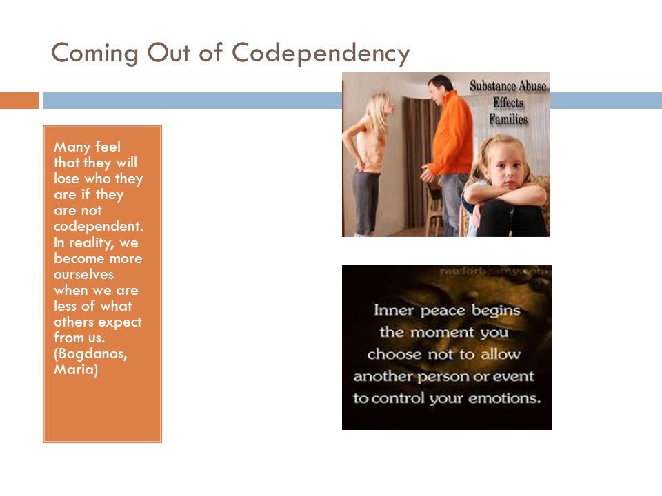 Coming Out of Codependency