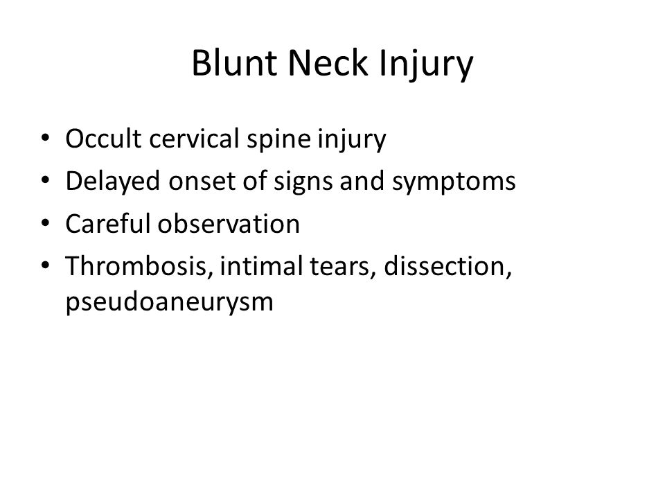 Blunt Neck Injury Occult cervical spine injury