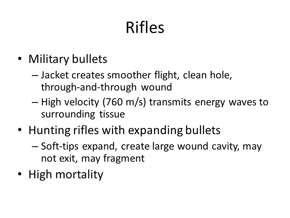 Rifles Military bullets Hunting rifles with expanding bullets