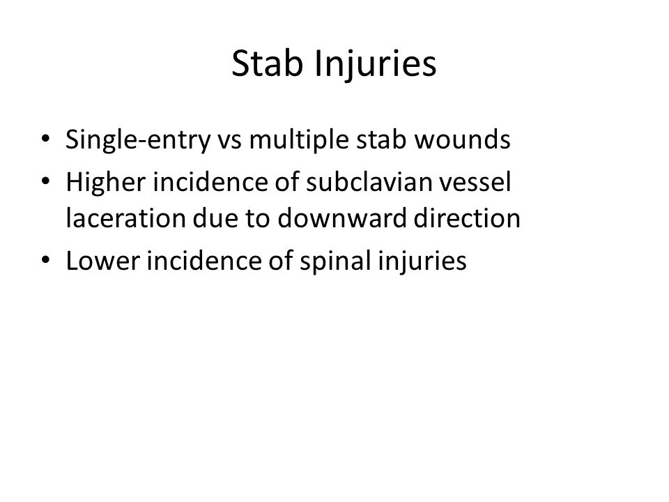Stab Injuries Single-entry vs multiple stab wounds