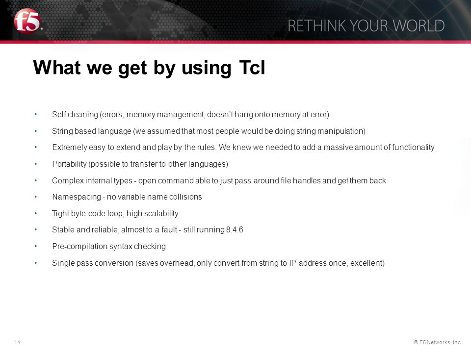 What we get by using Tcl Self cleaning (errors, memory management, doesn't hang onto memory at error)