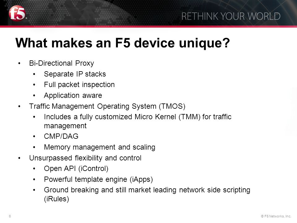 What makes an F5 device unique