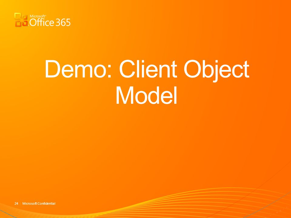 Demo: Client Object Model