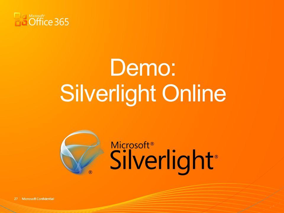 Demo: Silverlight Online