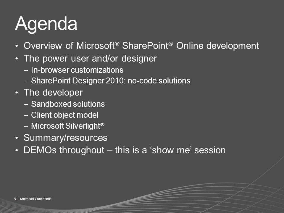 Agenda Overview of Microsoft® SharePoint® Online development