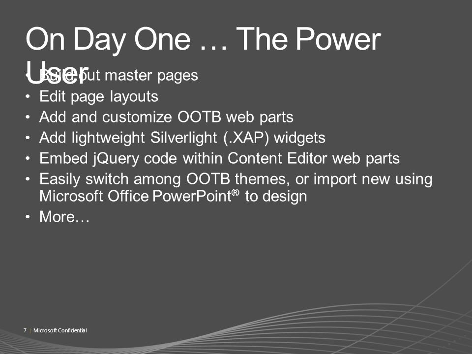 On Day One … The Power User