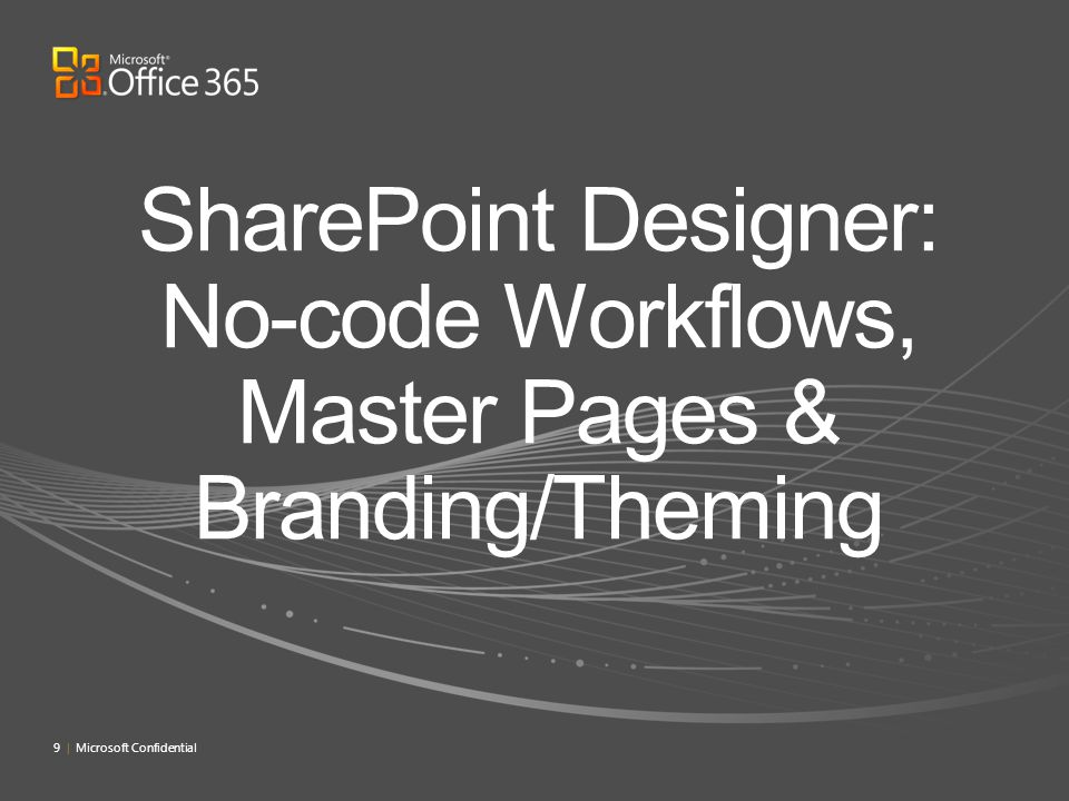 SharePoint Designer: No-code Workflows, Master Pages & Branding/Theming