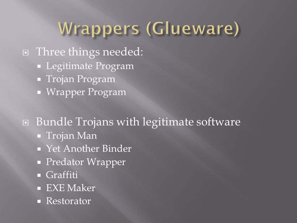Wrappers (Glueware) Three things needed: