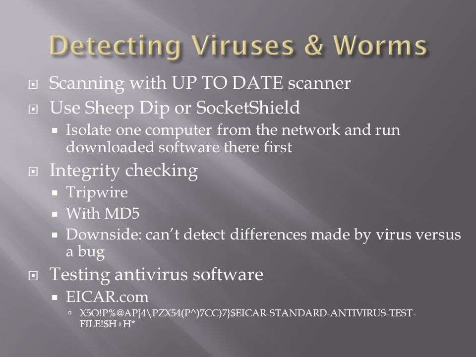 Detecting Viruses & Worms